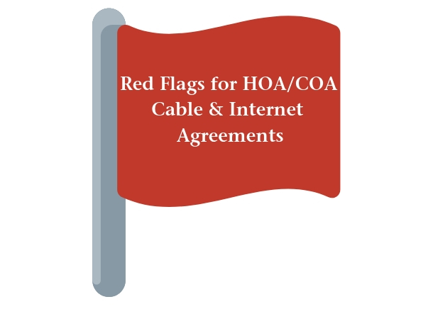 Red Flags for HOA Cable & Internet Agreement
